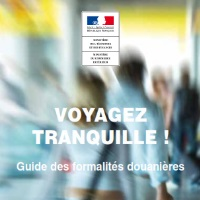 Voyager Tranquille - Guide des formalités douanières