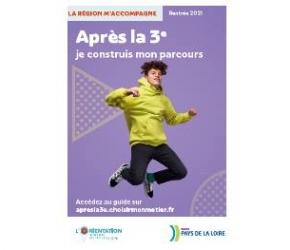 Guide Région Après la 3ème_https://www.choisirmonmetier-paysdelaloire.fr/info-orientation/dossier/guide-apres-la-3e