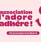 """Campagne """"mon association, je l'adore, j'y adhère"""""""