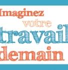 Concours la parole aux étudiants 2015 : Imaginez votre travail demain !